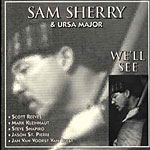 Sam Sherry & Ursa Major: We'll See